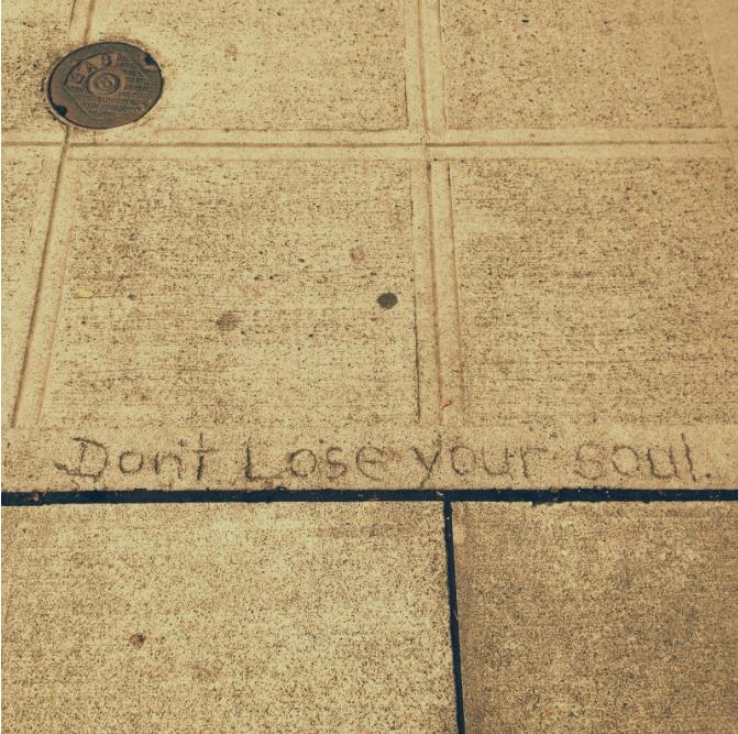 don't lose your soul